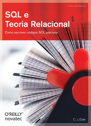 Novatec lança livro SQL e Teoria Relacional