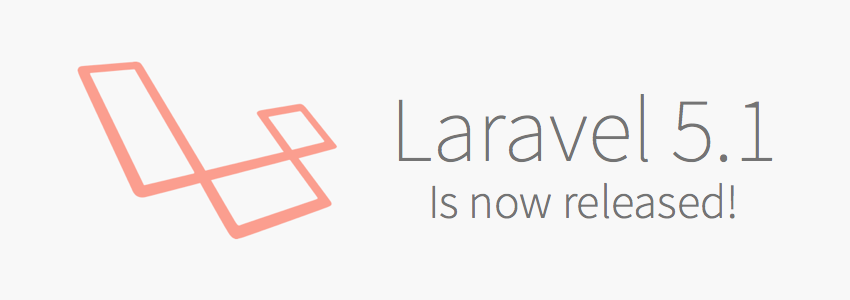Laravel 5.1 LTS lançado, veja algumas das novidades