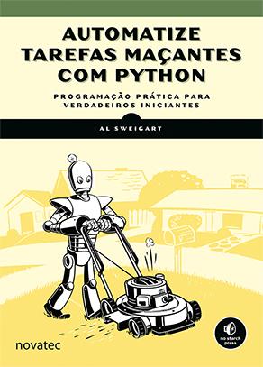 """Novatec lança livro """"Automatize tarefas maçantes com Python"""""""