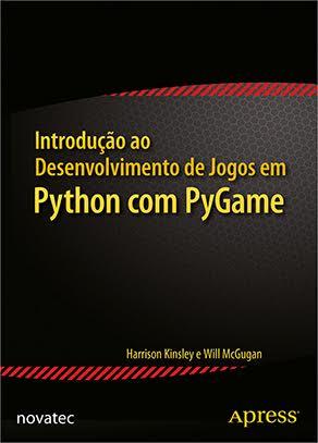 Novatec lança livro que ensina a criar jogos em Python com PyGame