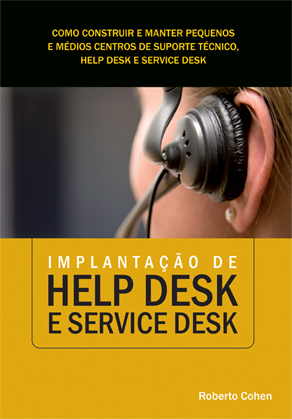 Review do livro Implantação de Help Desk e Service Desk - Roberto Cohen